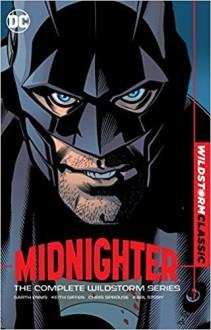 Midnighter : The Complete Wildstorm Series - Garth Ennis, Chris Sprouse, Keith Giffen, Lee Garbett