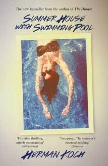 Summer House with Swimming Pool by Herman Koch (2-Apr-2015) Paperback - Herman Koch