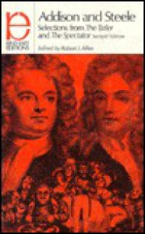 Addison and Steele: Selections from the Tatler and the Spectator (Rinehart editions) - Joseph Addison, Richard Steele