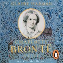 Charlotte Brontë: A Life - Claire Harman, Claire Harman, Penguin Books Limited