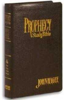 Prophecy Study Bible by John Hagee - John Hagee