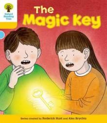The Magic Key - Roderick Hunt, Alex Brychta