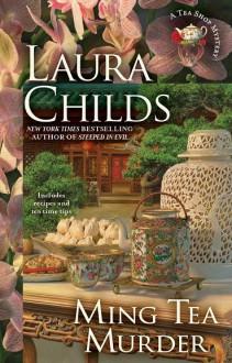 Ming Tea Murder (Tea Shop Mysteries) - Laura Childs