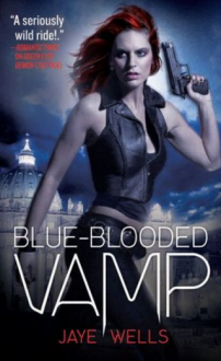 Blue-Blooded Vamp - Jaye Wells