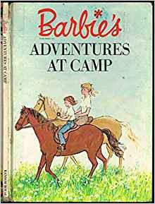 Barbie's Adventures at Camp - Carl Memling,Burmah Burris