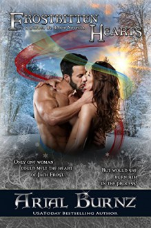 Frostbitten Hearts: A Bonded By Blood Novella - Book 4.1 (Bonded By Blood Vampire Chronicles) - Arial Burnz, AJ Nuest