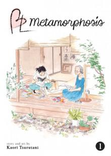 BL Metamorphosis, Vol. 1 - Kaori Tsurutani,Jocelyne Allen