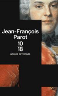 Jean-François Parot Coffret 3 volumes: L'énigme des Blancs-manteaux; L'homme au ventre de plomb; Le fantôme de la rue Royale - Jean-François Parot
