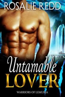 Untamable Lover - Rosalie Redd