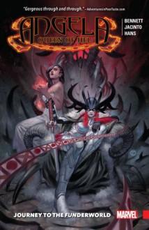 Angela: Queen of Hel: Journey to the Funderworld - Jacinto Benavente, Stephanie Hans, Marguerite Bennett