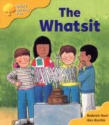 The Whatsit - Roderick Hunt, Alex Brychta