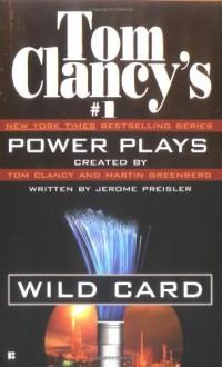 Wild Card - Tom Clancy,Jerome Preisler,Martin H. Greenberg