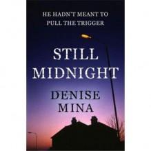 Still Midnight - Denise Mina