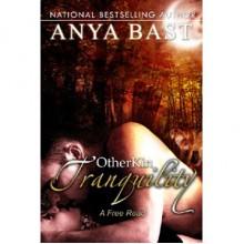 Tranquility (Otherkin, #2) - Anya Bast