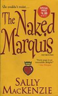 The Naked Marquis - Sally MacKenzie