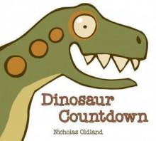 Dinosaur Countdown - Nicholas Oldland