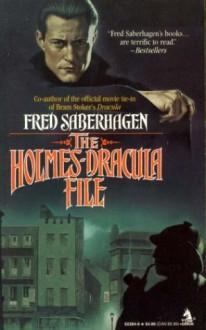 The Holmes-Dracula File - Fred Saberhagen
