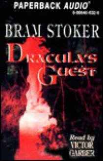 Dracula's Guest - Bram Stoker, Victor Garber