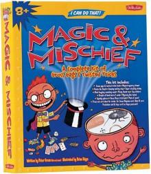 Make Your Own Magic & Mischief - Peter Gross, Brian Biggs