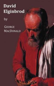 David Elginbrod - All 3 Volumes - George MacDonald