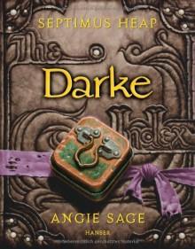 Darke - Angie Sage,Mark Zug,Reiner Pfleiderer