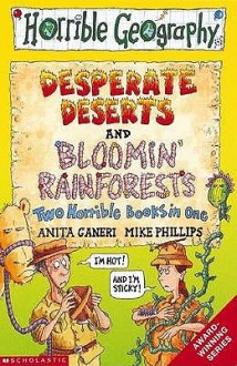 Bloomin Rainforests And Desperate Deserts (Horrible Geography S.) - Anita Ganeri