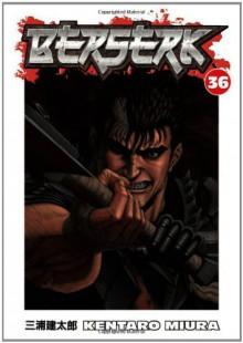 Berserk, Vol. 36 - Kentaro Miura, Chris Warner