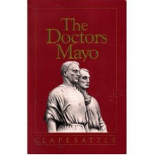 The Doctor's Mayo - Helen clapesattle