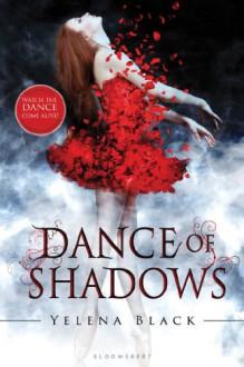 Dance of Shadows - Yelena Black