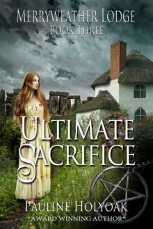 Ultimate Sacrifice - Pauline Holyoak