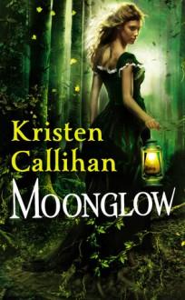 Moonglow - Kristen Callihan