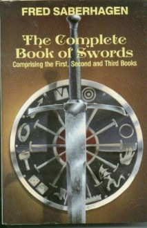The Complete Book of Swords - Fred Saberhagen