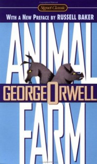 Animal Farm - Russell Baker, C.M. Woodhouse, George Orwell