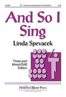 And So I Sing - Paul Laurence Dunbar, Linda Spevacek
