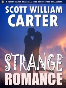 Strange Romance - Scott William Carter