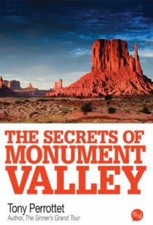 The Secrets of Monument Valley - Tony Perrottet