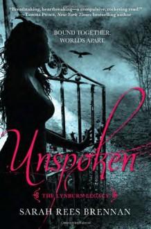 Unspoken (The Lynburn Legacy Book 1) - Sarah Rees Brennan