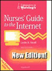Computers in Nursing's Nurses' Guide to the Internet - Leslie H. Nicoll