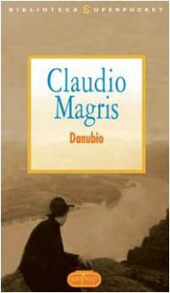 Danubio - Claudio Magris