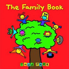 The Family Book - Do Not Use - Todd Parr