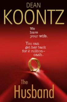 The Husband - Dean Koontz