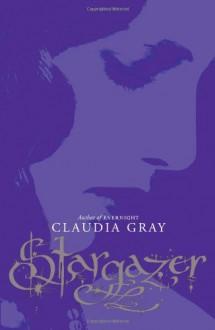 Stargazer (Evernight, Book 2) - Claudia Gray