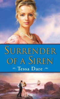 Surrender of a Siren - Tessa Dare
