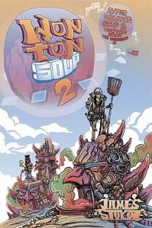 Wonton Soup Volume 2 - James Stokoe
