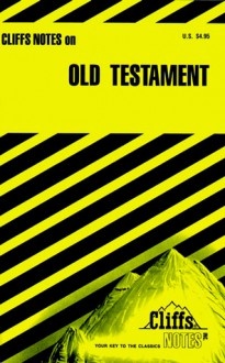 The Old Testament - Charles H. Patterson, CliffsNotes