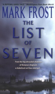 The List of Seven - Mark Frost