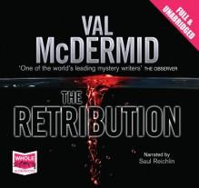 The Retribution - Val McDermid, Saul Reichlin