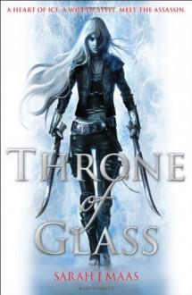 Throne of Glass - Sarah J. Maas