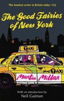 The Good Fairies of New York - Martin Millar