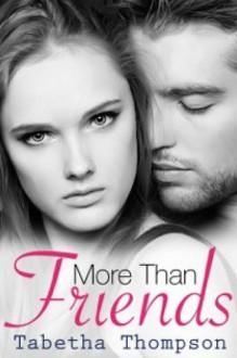 More Than Friends: Chloe and Skye - Tabetha Thompson